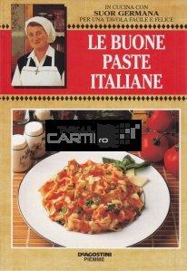 Le buone paste italiane / Cele mai bune paste italiene
