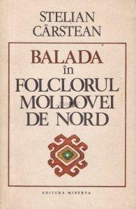 Balada in folclorul Moldovei de Nord