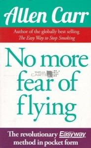 No more fear of flyng / Gata cu frica de zbor