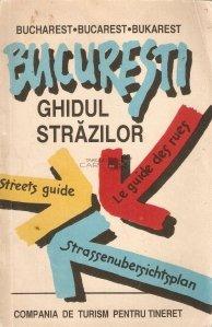 Ghidul strazilor: Bucuresti