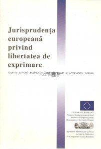 Jurisprudenta europeana privind libertatea de exprimare