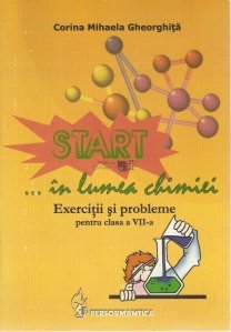 Start... in lumea chimiei