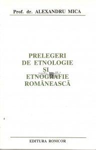 Prelegeri de etnologie si etnografie romaneasca