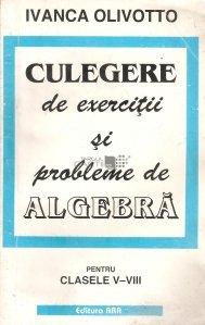 Culegere de exercitii si probleme de algebra