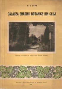 Calauza Gradinii Botanice din Cluj