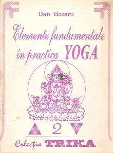 Elemente fundamentale in practica Yoga