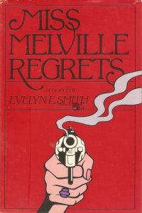 Miss Melville Regrets