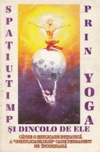 Spatiu-timp si dincolo de ele prin Yoga