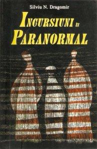Incursiuni in paranormal