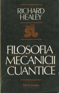 Filosofia mecanicii cuantice