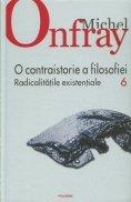 O contraistorie a filosofiei, vol. 6