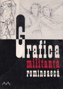 Grafica militanta romineasca