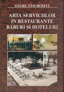 Arta serviciilor in restaurante, baruri si hoteluri