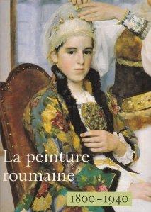 La peinture roumaine / Pictura romaneasca