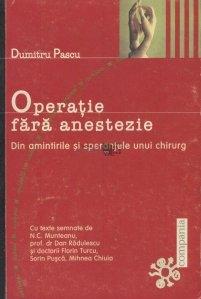 Operatie fara anestezie