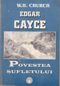 Edgar Cayce, povestea sufletului