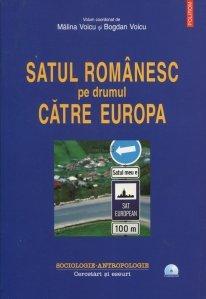 Satul romanesc pe drumul catre Europa