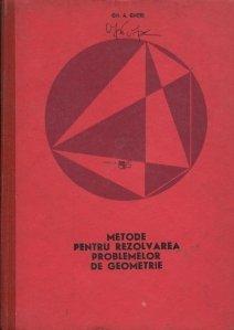 Metode pentru rezolvarea problemelor de geometrie