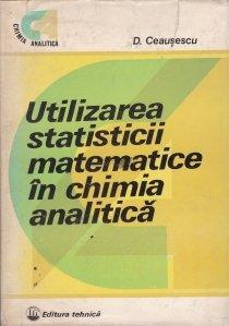 Utilizarea statisticii matematice in chimia analitica
