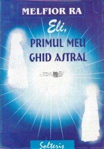 Eli, primul meu ghid astral