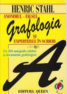 Grafologia si expertizele in scrieri: anonimul - falsul