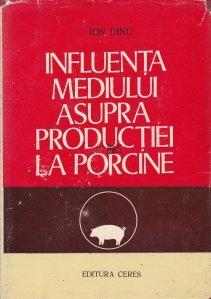 Influenta mediului asupra productiei la porcine