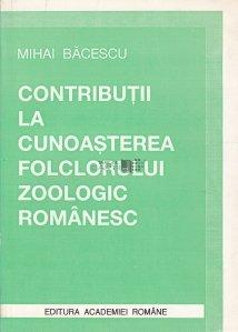Contributii la cunoasterea folclorului zoologic romanesc