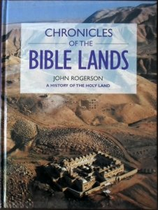 Chronicles of the Bible Lands / Cronici din tarile biblice