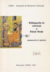 Bibliografia de referinta a cartii vechi