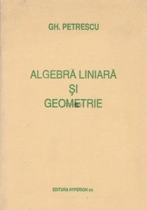 Algebra liniara si geometrie