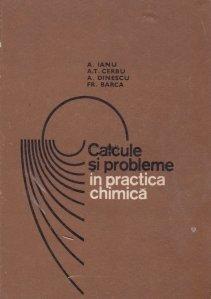 Calcule si probleme in practica chimica