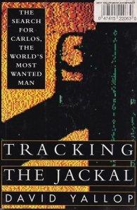 Tracking the Jackal / Urmarirea Sacalului: in urmarirea lui Carlos, cel mai cautat om din lume