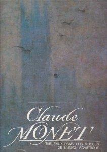 Claude Monet / Claude Monet: picturi din muzeele Uniunii Sovietice