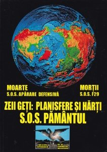 Zeii geti: planisfere si harti. S.O.S. Pamantul
