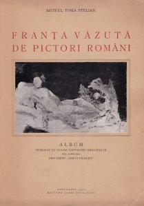 Franta vazuta de pictori romani