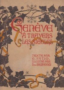 Geneve / Geneva de-a lungul secolelor