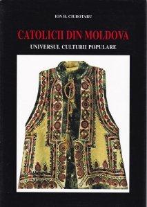 Catolicii din Moldova: universul culturii populare