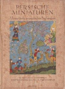 Persische Miniaturen / Miniaturi persane: copedopere de iluminare orientala