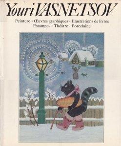 Youri Vasnetsov / Youri Vasnetzov: Pictură. Grafică. Ilustrații de carte. Printuri. Teatru. Porțelan