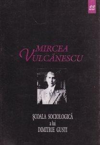 Scoala sociologica a lui Dimitrie Gusti