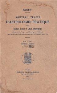 Nouveau traite d'astrologie pratique / Nou tratat de astrologie practica