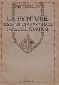 La peinture / Pictura: de la origini pana in secolul XVI