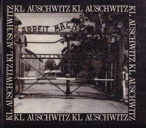 KL Auschwitz / KL Auschwitz: fotografii documentare