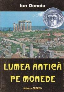 Lumea antica pe monede