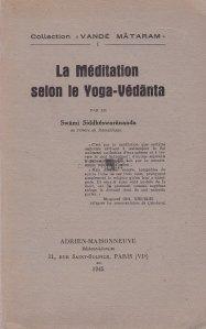 La meditation selon le Yoga-Vedanta / Meditatia dupa Yoga-Vedanta
