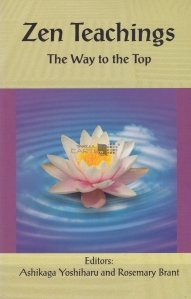 Zen Teachings / Invataturi Zen. Calea spre varf