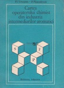 Cartea operatorului chimist din industria intermediarilor aromatici