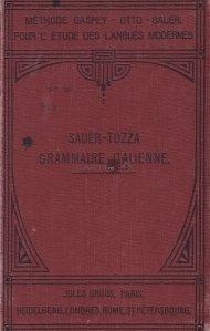 Nouvelle grammaire italienne avec de nombreux exercices de traduction, lecture et conversation / Noua gramatica italiana