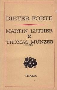 Martin Luther & Thomas Munzer sau introducerea contabilitatii