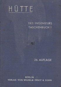 Hutte des Ingenieurs Taschenbuch / Manualul de buzunar al inginerilor